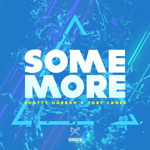 Some More (feat. Tory Lanez)