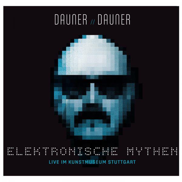 Wolfgang Dauner - Elektronische Mythen (Dauner // Dauner Elektronische Mythen)