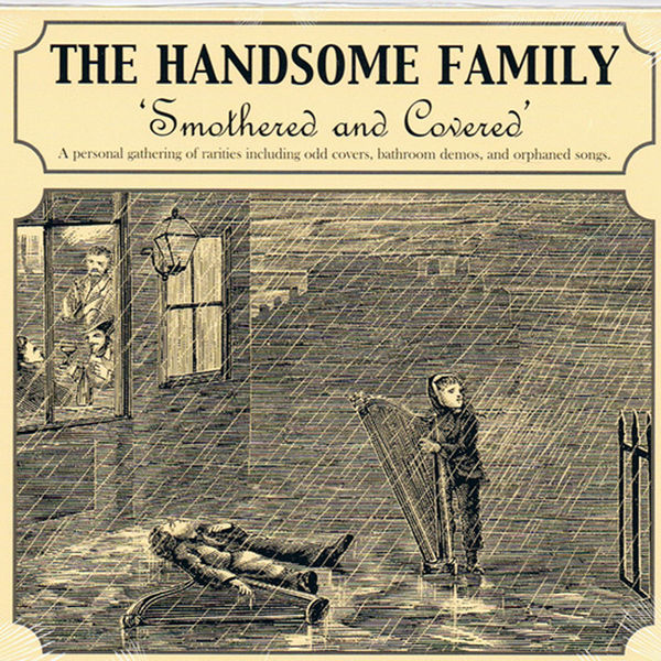 The Handsome Family|Smothered and Covered