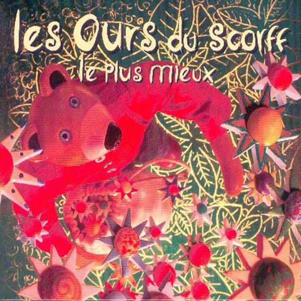Les Ours Du Scorff - Le plus mieux (Chanson pour enfants - Keltia musique - Bretagne)