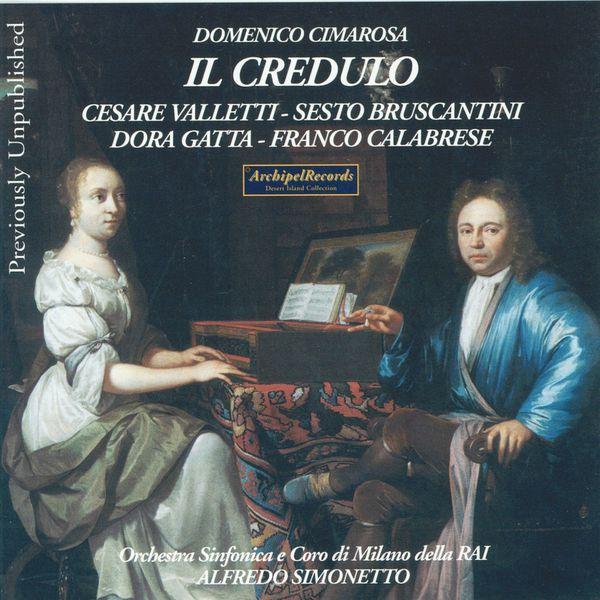 Alfredo Simonetto - Domenico Cimarosa : Il Credulo