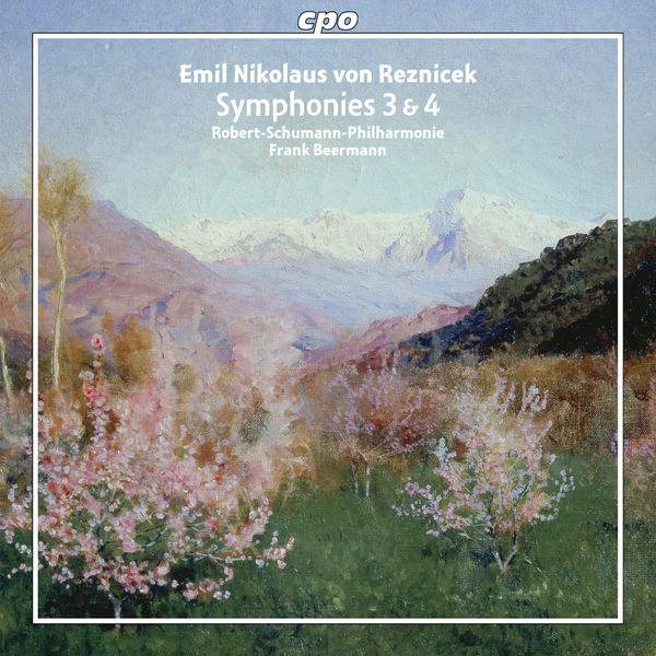 Frank Beermann - Reznicek : Symphonies 3 & 4