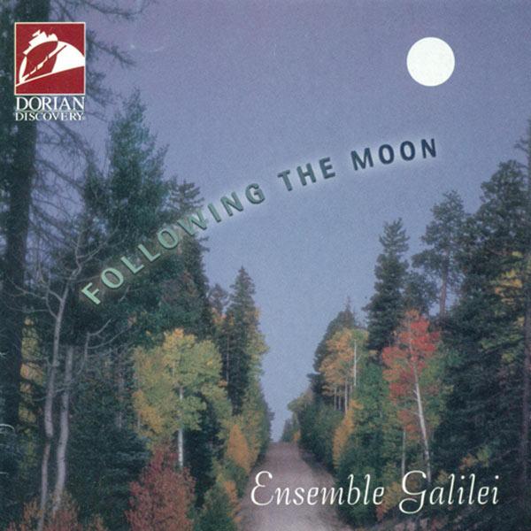 Ensemble Galilei - Following the Moon