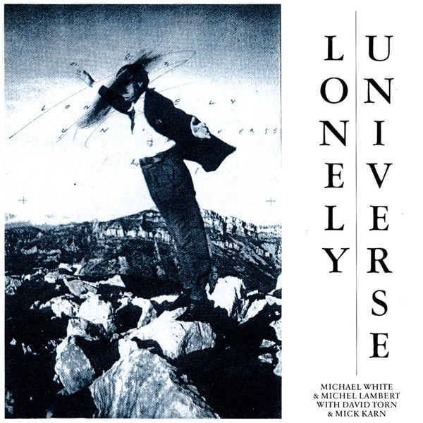 Michael White - Lonely Universe
