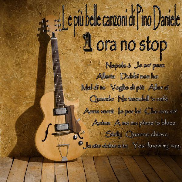 Various Artists - Le più belle canzoni di Pino Daniele (1 ora no stop)