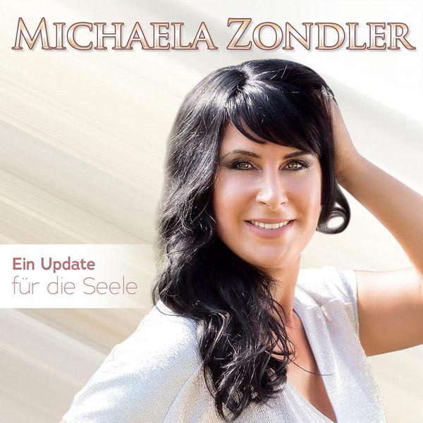 Michaela Zondler - Ein Update für die Seele