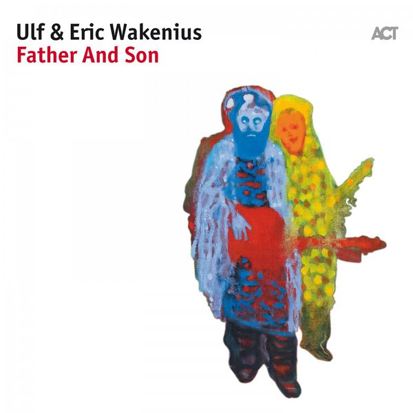 Ulf Wakenius - Father and Son