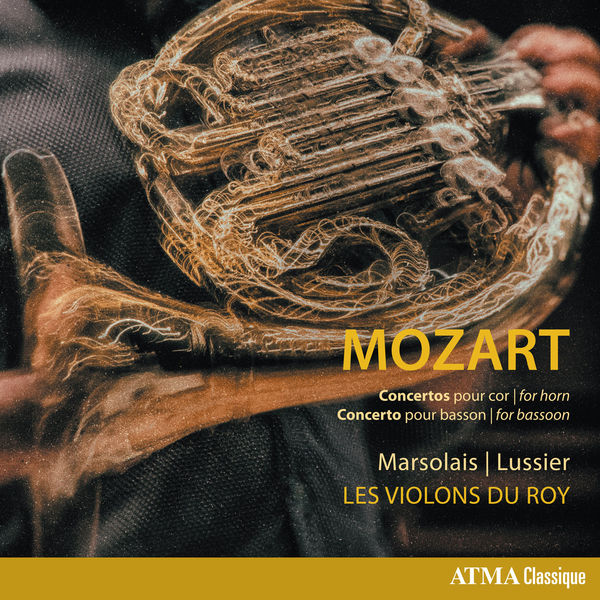 Louis-Philippe Marsolais|Mozart: Horn Concertos & Bassoon Concerto