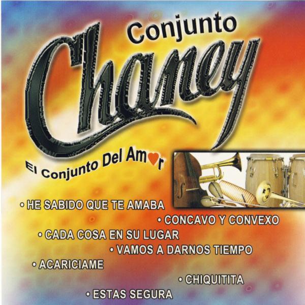 Conjunto Chaney - El Cojunto Del Amor