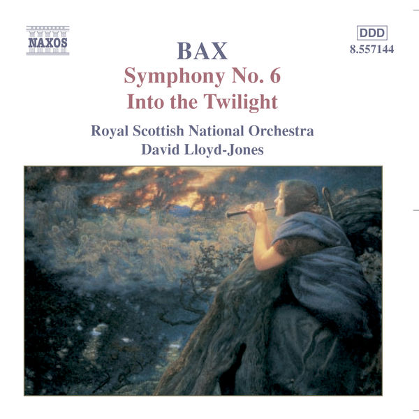 The Royal Scottish National Orchestra - BAX: Symphony No. 6 / Into the Twilight