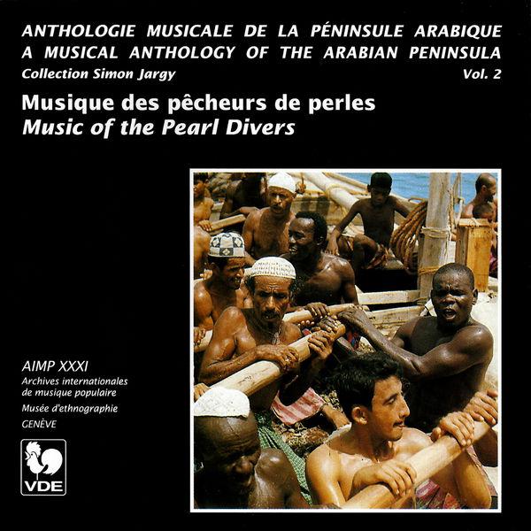 Salem Bin Sa'id Al-'Allan - Péninsule Arabique, Vol. 2: Musique des pêcheurs de perles – Arabian Peninsula, Vol. 2: Music of the Pearl Divers