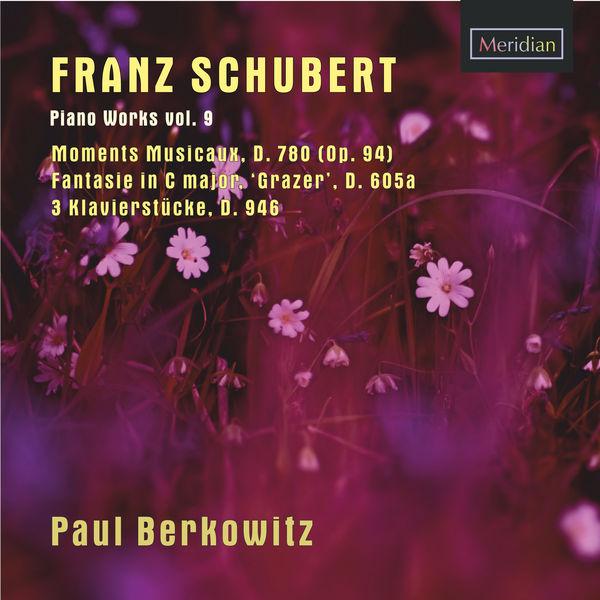 Franz Schubert - Franz Schubert: Piano Works, Vol. 9