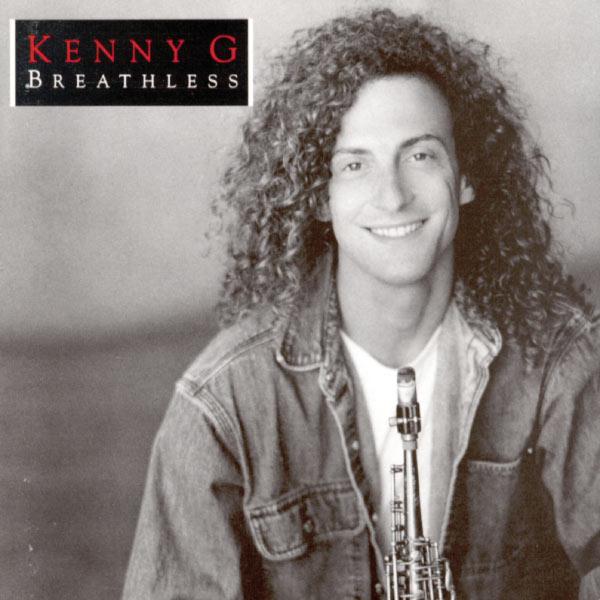 Kenny G - Breathless