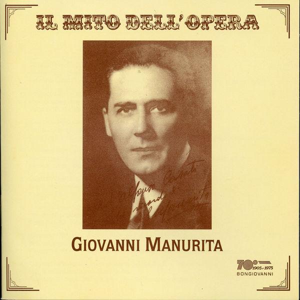 Giovanni Manuritta - Il mito dell' opera: Giovanni Manuritta
