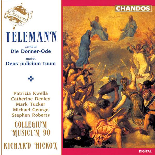 Richard Hickox - Telemann: Die Donner-Ode, Deus judicium tuum