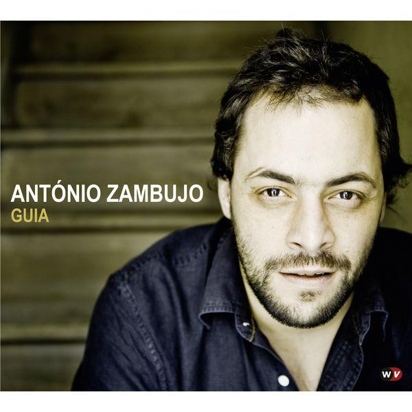 António Zambujo - Guía
