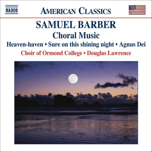 Ben Dickson - Samuel Barber : Choral Music