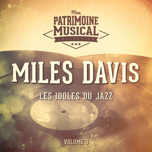 """Miles Davis - Les idoles du Jazz : Miles Davis, Vol. 3 (B.O. du film """"Ascenseur pour l'échafaud"""")"""