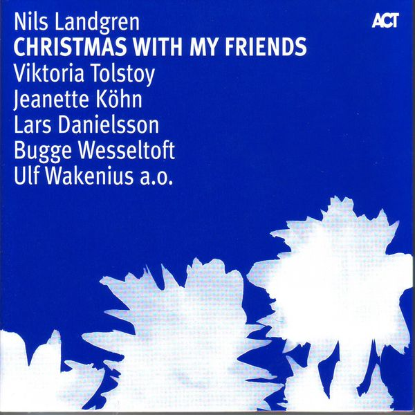 Nils Landgren - Christmas with My Friends