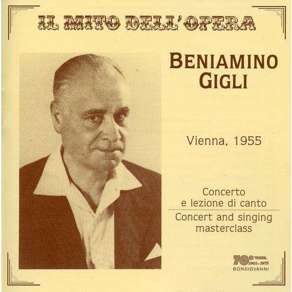 Beniamino Gigli - Il mito dell'opera: Beniamino Gigli (Live)