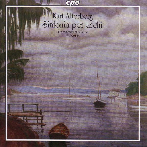 Ulf Wallin - Atterberg: Sinfonia for Strings / Adagio Amoroso / Suite No. 7 / Intermezzo / Prelude and Fugue