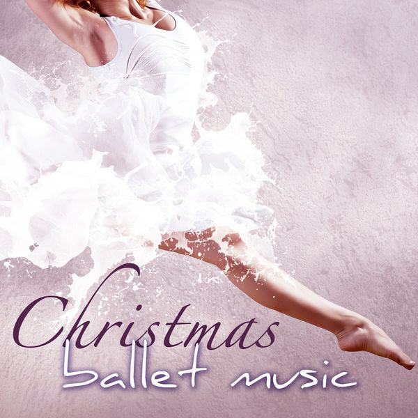 Ballet Dance Jazz J. Company - Christmas Ballet Music – Traditional & Classical Piano Christmas Songs for Ballet