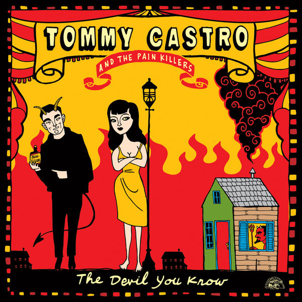 Tommy Castro - The Devil You Know
