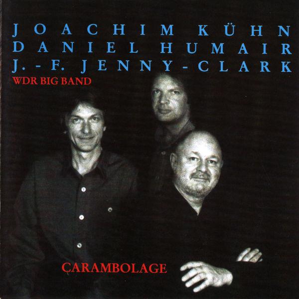 Joachim Kühn Trio - Carambolage