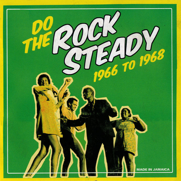 Various Artists - Do The Steady Rock 1966 To 1968