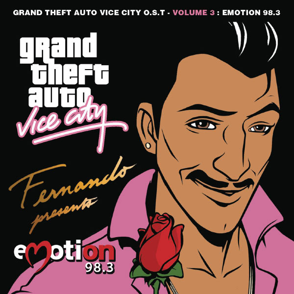 Grand Theft Auto Vice City O S T  - Volume 3 : Emotion 98 3