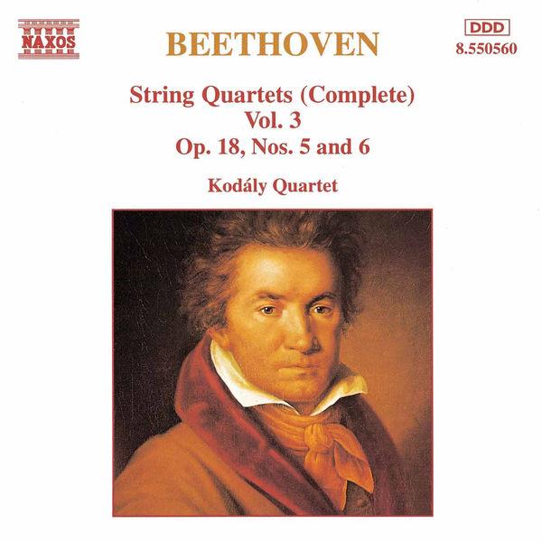 Kodaly Quartet - BEETHOVEN: String Quartets Op. 18, Nos. 5 and 6