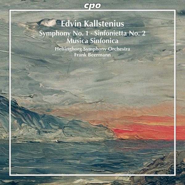 Frank Beermann - Edvin Kallstenius: Orchestral Works