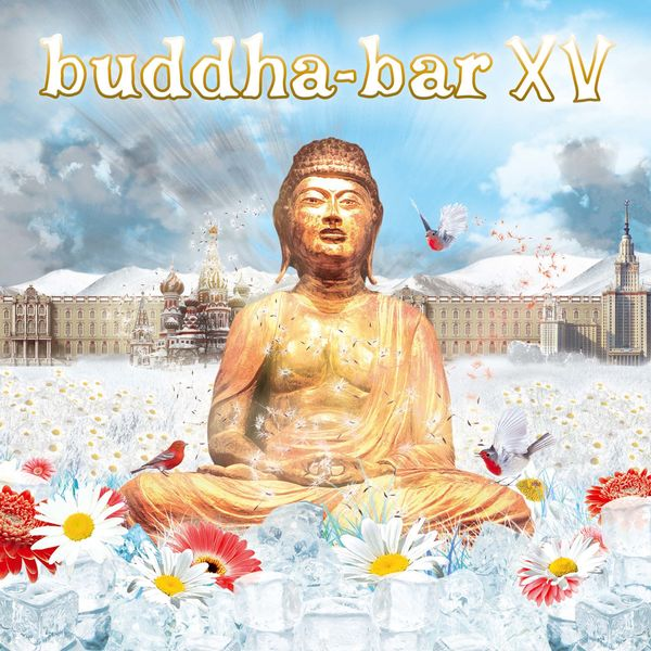 buddha bar xv buddha bar t l charger et couter l 39 album. Black Bedroom Furniture Sets. Home Design Ideas