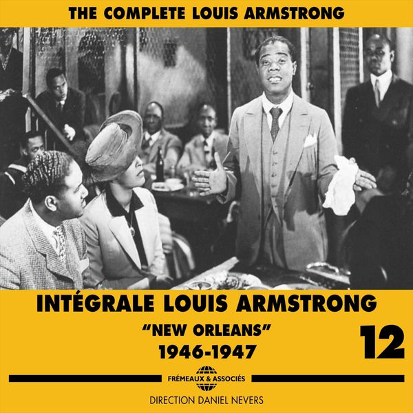 "Louis Armstrong - The Complete Louis Armstrong, Vol. 12 (""New Orleans"", 1946-1947)"