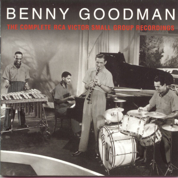 Benny Goodman - The Complete RCA Victor Small Group Recordings