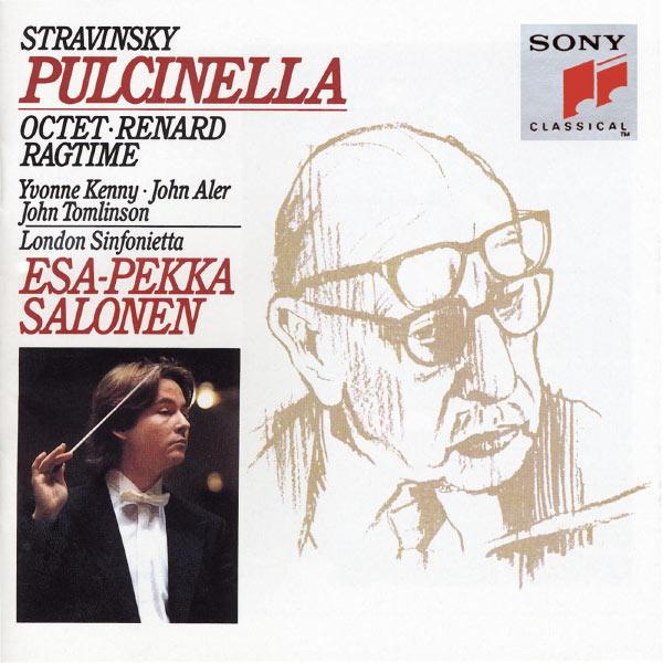 Esa-Pekka Salonen|Stravinsky: Pulcinella, Octet, Renard & Ragtime