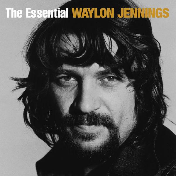 Waylon Jennings - The Essential Waylon Jennings