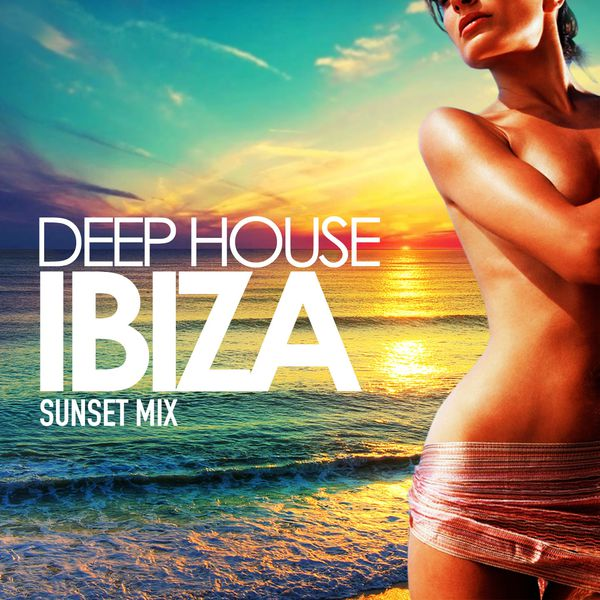 Deep house ibiza sunset mix various artists album for Deep house bands