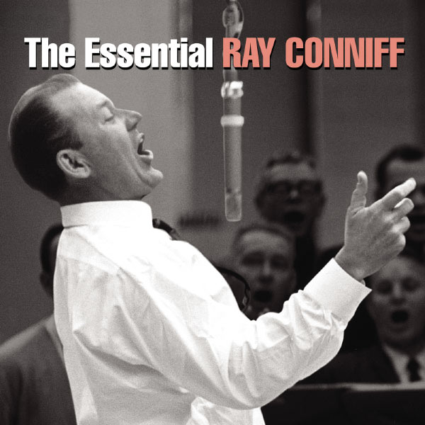 Ray Conniff - The Essential Ray Conniff