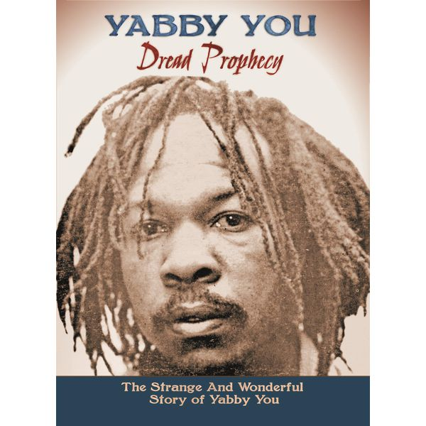 Yabby You - Dread Prophecy