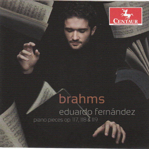 Eduardo Fernández (pianiste) - Johannes Brahms : Piano Pieces, Opp. 117, 118, 119