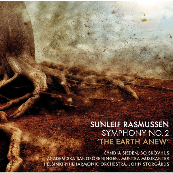 "Cyndia Sieden - Sunleif Rasmussen: Symphony No. 2 ""The Earth Anew"""
