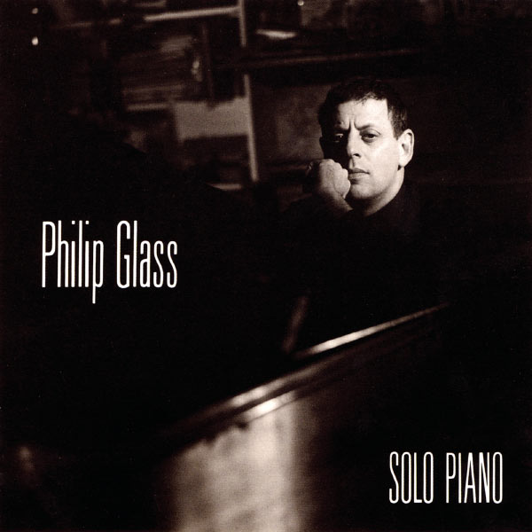 Philip Glass - Philip Glass: Solo Piano