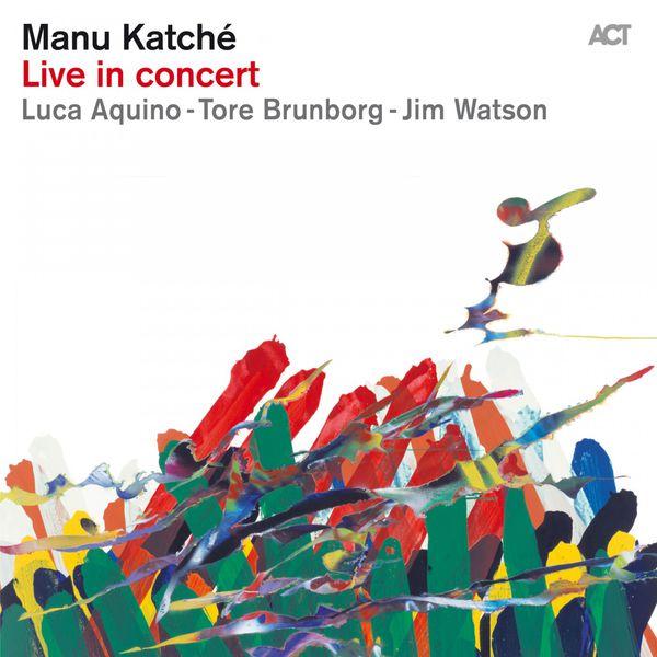Manu Katché - Live in Concert