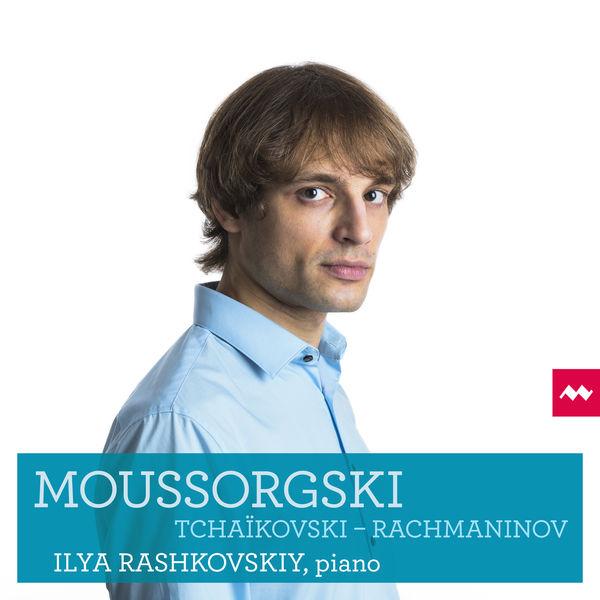 Ilya Rashkovskiy - Moussorgski, Tchaïkovski & Rachmaninov