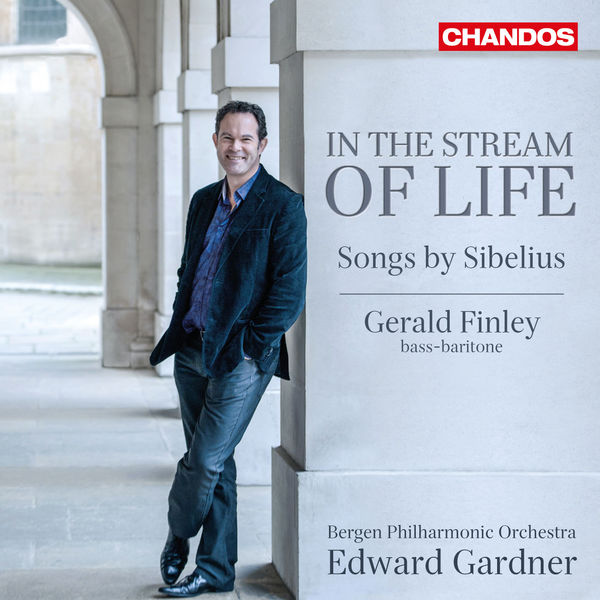 Edward Gardner - In the Stream of Life (Songs by Sibelius)