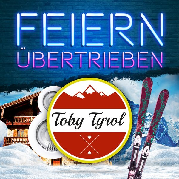 Toby Tyrol - Feiern übertrieben