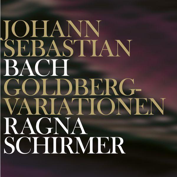 Ragna Schirmer - Johann Sebastian Bach : Goldberg Variations, BWV 988