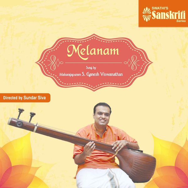 Maharajapuram S. Ganesh Viswanathan - Melanam