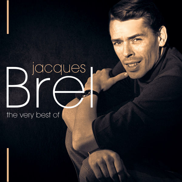 Jacques Brel Jacques Brel, The Very Best Of